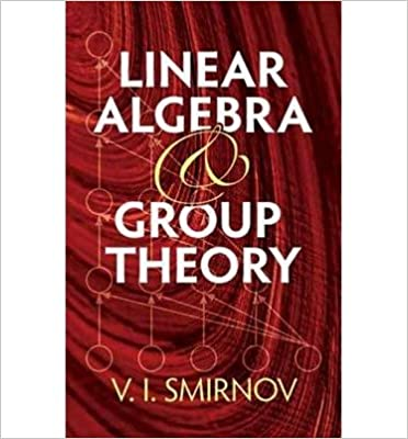 Algebra website to download books for ipad download free pdf ebooks for ipad linear algebra and group theory by smirnov v i author aug 18 2011 paperback b005o84goe pdf fandeluxe Choice Image