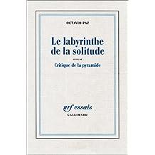 LABYRINTHE DE LA SOLITUDE (LE) / CRITIQUE DE LA PYRAMIDE