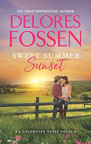 (Sweet Summer Sunset (A Coldwater Texas Novel Book 3))