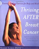 Thriving after Breast Cancer, Sherry Lebed Davis and Stephanie Gunning, 0767908465