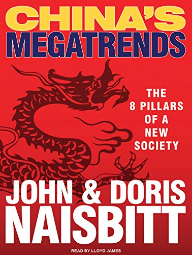 China's Megatrends: The 8 Pillars of a New Society