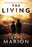 The Living: A Warm Bodies Novel (The Warm Bodies Series Book 4)