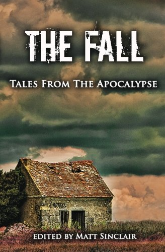 Books : The Fall: Tales from the Apocalypse