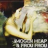 Icon: Imogen Heap & Frou Frou