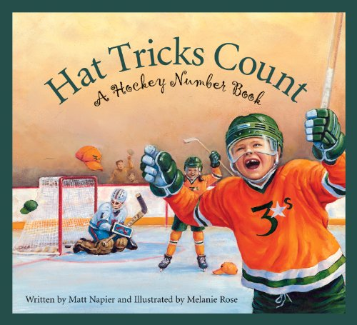 Hat Tricks Count: A Hockey Number Book (Sports)