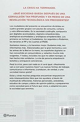 La sociedad que seremos: Digitales, analógicos, acomodados y empobrecidos No Ficción: Amazon.es: Barreiro, Belén: Libros