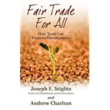 Fair Trade For All: How Trade Can Promote Development