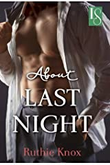 About Last Night: A Novel Kindle Edition