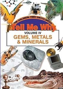 GEMS METALS AND MINERALS