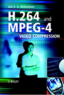 The H.264 Advanced Video Compression Standard Pdf