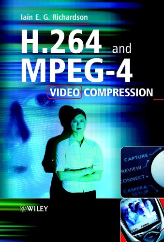 H.264 and MPEG-4 Video Compression: Video Coding for Next-generation (Mpeg4 Compression)
