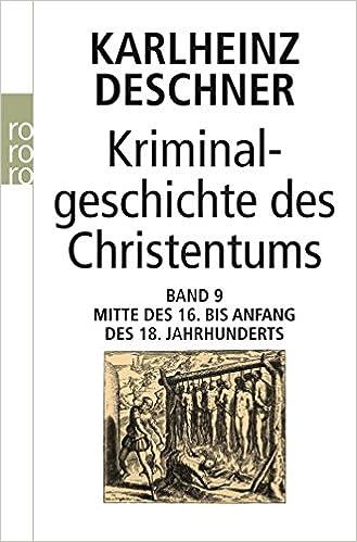 Kriminalgeschichte des Christentums Mitte