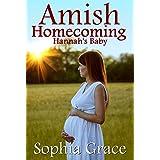 Amish Homecoming: Hannah's Baby: Amish Romance (Amish Homecomings Book 1)