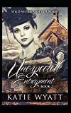 Unexpected Entrapment (Wild West Brides of Bodie Series)
