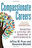 Compassionate Careers 1st Edition