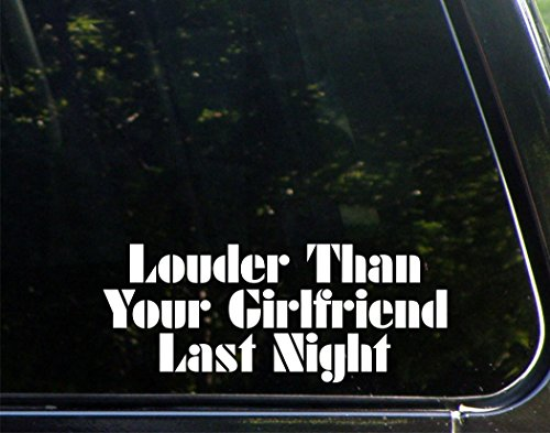"Sweet Tea Decals Louder Than Your Girlfriend Last Night - 8 3/4"" x 3 1/2"" - Vinyl Die Cut Decal/Bumper Sticker for Windows, Trucks, Cars, Laptops, Macbooks, Etc."