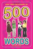 Kids First Dictionary of 500 Words (Kids First, Second, Third Dictionaries)