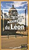 Les Amours Noires du Leon par Kerguillec