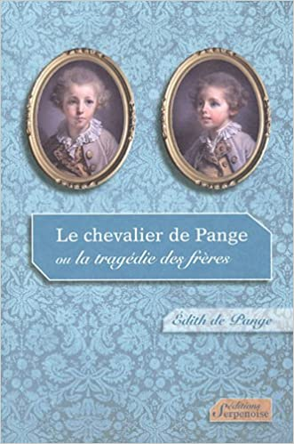 Lire en ligne Le chevalier de Pange pdf, epub