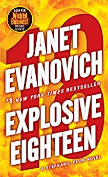Explosive Eighteen: A Stephanie Plum Novel by [Evanovich, Janet]