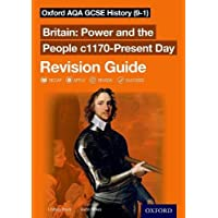 Oxford AQA GCSE History (9-1): Britain: Power and the People c1170-Present Day Revision Guide