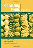 img - for Processing Fruits: Science and Technology, Second Edition book / textbook / text book