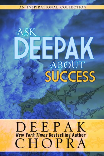 Ask Deepak About Success Kindle Edition
