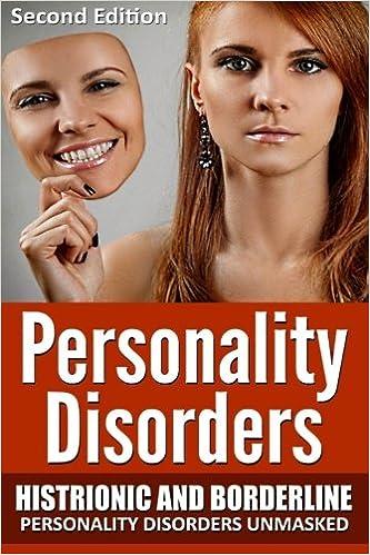 Amazon com: Personality Disorders: Histronic and Borderline