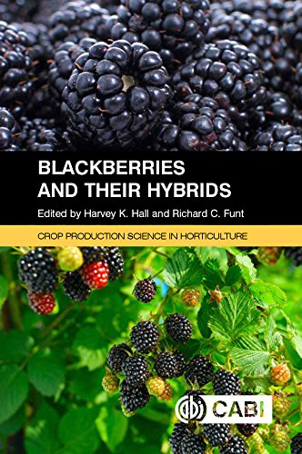 (Blackberries and their Hybrids. Crop Production Science in Horticulture )