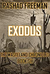 Exodus: The Wasteland Chronicles Book Six