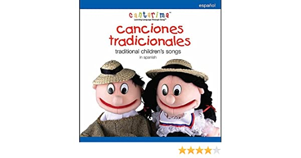 Canciones Tradicionales: Traditional Childrens Songs in Spanish by Cantarima on Amazon Music - Amazon.com