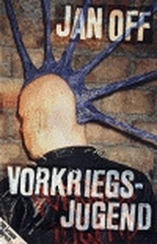 Vorkriegsjugend. 200 Gramm Punkrock
