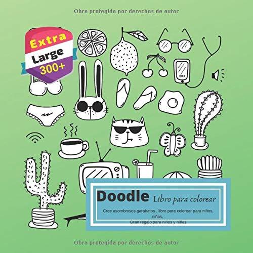 Doodle Libro para colorear: Cree asombrosos garabatos ...