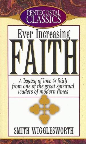 Read Online Ever Increasing Faith pdf epub