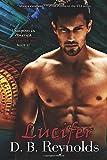 Lucifer: Vampires in America: The Vampire Wars, Book 11