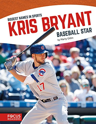 Kris Bryant (Biggest Names in Sports)