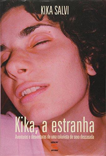 Kika, a Estranha