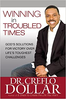 Winning in Troubled Times: God's Solutions for Victory ...