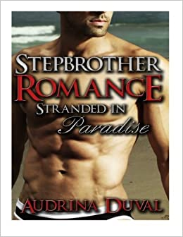 Book Stepbrother Romance: Stranded In Paradise: Volume 1 (A Stepbrother Romance, Forbidden Affairs)