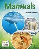 Mammals (Engage Literacy: Engage Literacy White)
