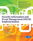 img - for Security Information and Event Management (SIEM) Implementation (Network Pro Library) book / textbook / text book