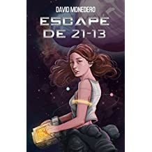 Escape de 21-13 (Spanish Edition)