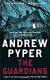 The Guardians by Andrew Pyper (2011-09-13)