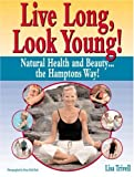 Live Long, Look Young!, Lisa Trivell, 1578260590