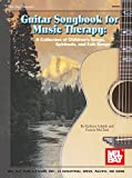 Guitar Songbook for Music Therapy: A Collection of Spirituals, Children's and Folk Songs