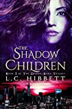 The Shadow Children (The Demon-Born Trilogy)