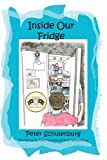 Inside Our Fridge, Peter Schulenburg, 1933449020