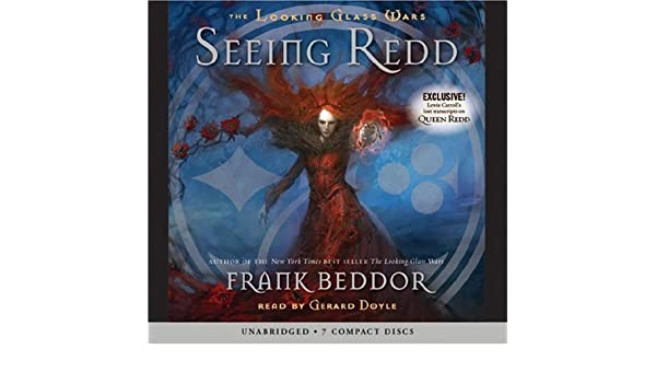 Seeing Redd: Library Edition (The Looking Glass Wars ...
