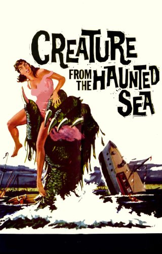 Creature from the Haunted Sea]()
