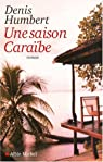 Une saison caraïbe par Humbert
